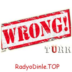 Wrong Türk Radyo